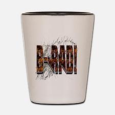 Brad/ B-Rad Shot Glass