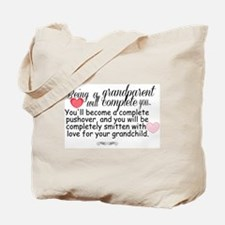 being a grandparent Tote Bag