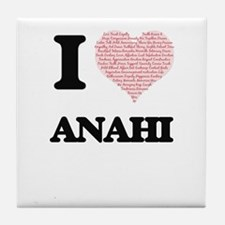 I love Anahi (heart made from words) Tile Coaster