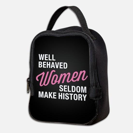 Well Behaved Women Neoprene Lunch Bag