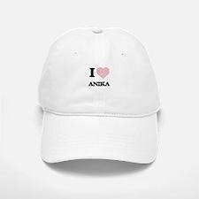 I love Anika (heart made from words) design Baseball Baseball Cap