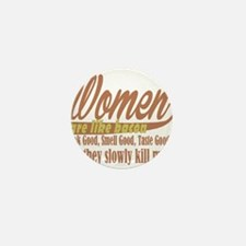 women are like bacon Mini Button (100 pack)