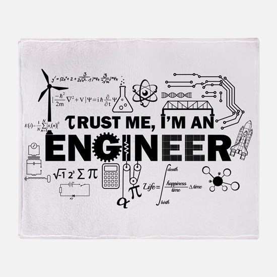 Trust Me I'm An Engineer Throw Blanket