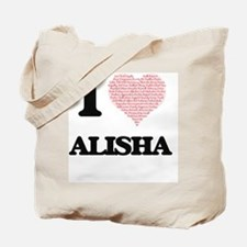 I love Alisha (heart made from words) des Tote Bag