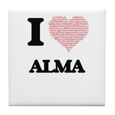 I love Alma (heart made from words) d Tile Coaster