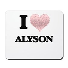 I love Alyson (heart made from words) de Mousepad