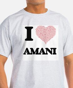 I love Amani (heart made from words) desig T-Shirt