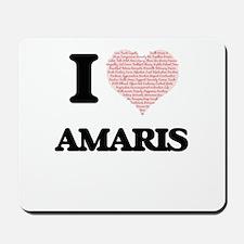 I love Amaris (heart made from words) de Mousepad