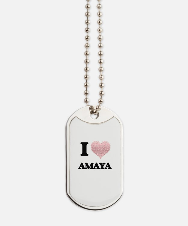 I love Amaya (heart made from words) desi Dog Tags
