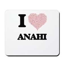 I love Anahi (heart made from words) des Mousepad
