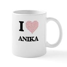I love Anika (heart made from words) design Mugs