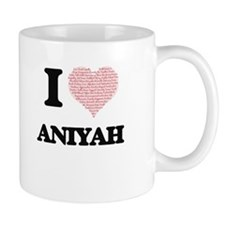 I love Aniyah (heart made from words) design Mugs