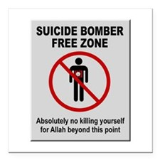 """Suicide Bomber Free Zone Square Car Magnet 3"""" x 3"""""""