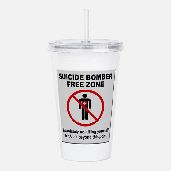 Suicide Bomber Free Zone Acrylic Double-wall Tumbl
