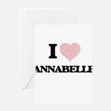I love Annabelle (heart made from w Greeting Cards