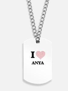 I love Anya (heart made from words) desig Dog Tags