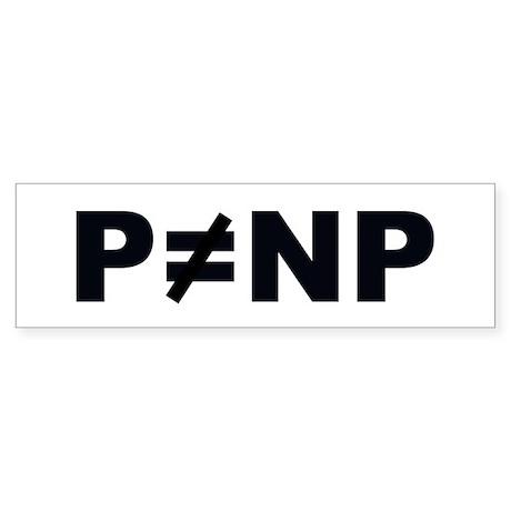 P!=NP Bumper Sticker
