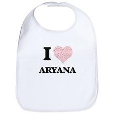 I love Aryana (heart made from words) design Bib