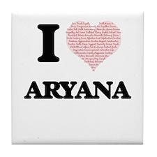 I love Aryana (heart made from words) Tile Coaster