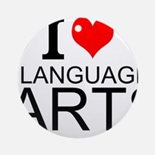 I Love Language Arts Round Ornament