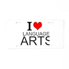 I Love Language Arts Aluminum License Plate