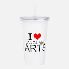 I Love Language Arts Acrylic Double-wall Tumbler