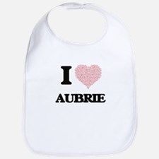 I love Aubrie (heart made from words) design Bib