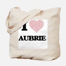 I love Aubrie (heart made from words) des Tote Bag