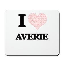 I love Averie (heart made from words) de Mousepad