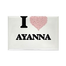 I love Ayanna (heart made from words) desi Magnets