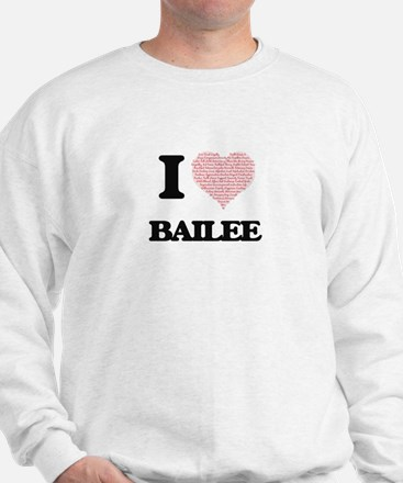 I love Bailee (heart made from words) d Sweater