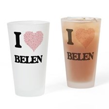 I love Belen (heart made from words Drinking Glass