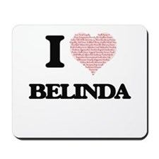 I love Belinda (heart made from words) d Mousepad