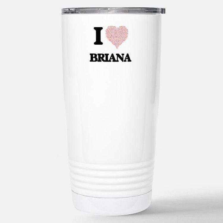 I love Briana (heart ma Travel Mug