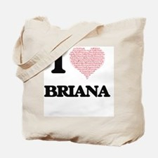 I love Briana (heart made from words) des Tote Bag