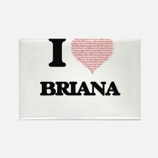 I love Briana (heart made from words) desi Magnets
