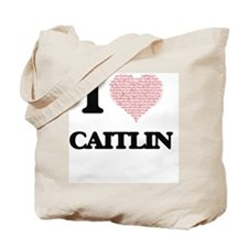 I love Caitlin (heart made from words) de Tote Bag