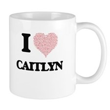 I love Caitlyn (heart made from words) design Mugs
