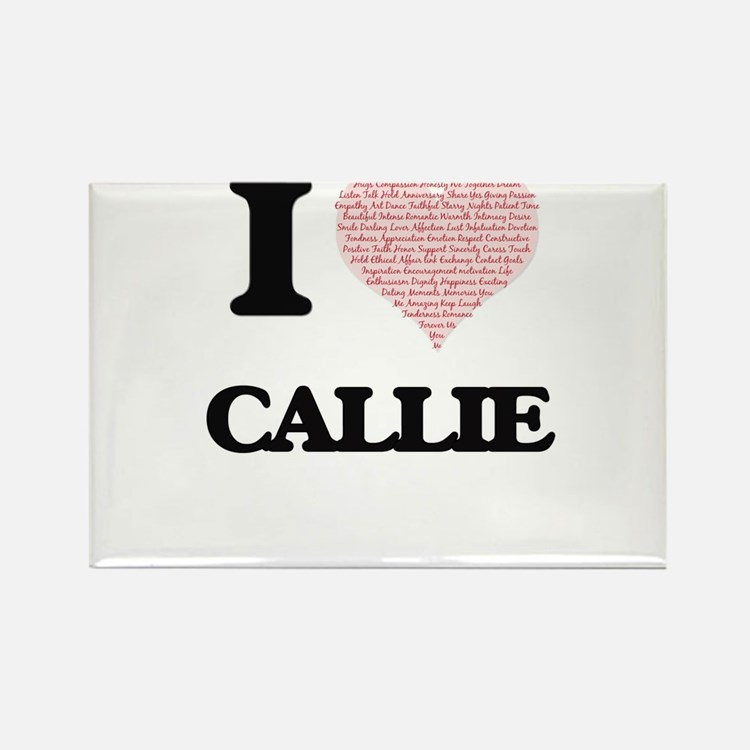 I love Callie (heart made from words) desi Magnets