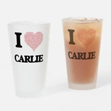 I love Carlie (heart made from word Drinking Glass