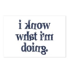 I know what I'm doing Postcards (Package of 8)