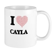 I love Cayla (heart made from words) design Mugs
