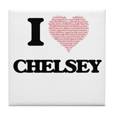 I love Chelsey (heart made from words Tile Coaster