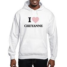 I love Cheyanne (heart made from Hoodie Sweatshirt