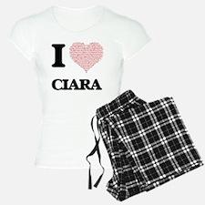 I love Ciara (heart made fr Pajamas