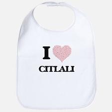 I love Citlali (heart made from words) design Bib