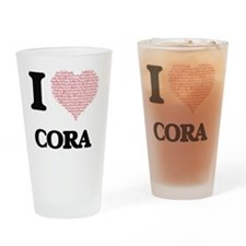 I love Cora (heart made from words) Drinking Glass