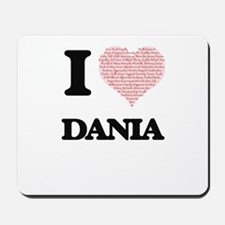 I love Dania (heart made from words) des Mousepad