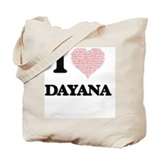 I love Dayana (heart made from words) des Tote Bag