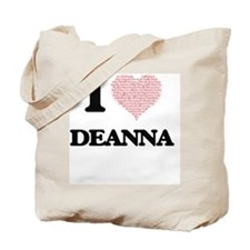 I love Deanna (heart made from words) des Tote Bag